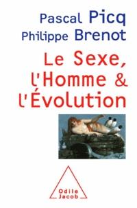 Pascal Picq et Philippe Brenot - Sexe, l'Homme et l'Évolution (Le).