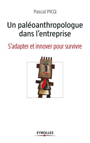 Un paléoanthropologue dans l'entreprise - Pascal Picq - 9782212012866 - 12,99 €