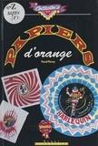 Pascal Pierrey et  Rafik - Papiers d'orange.