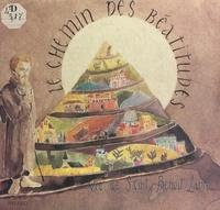 Pascal Pingault - Le chemin des Béatitudes : vie de saint Benoît Labre.