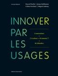 Pascal Pizelle et Jonas Hoffmann - Innover par les usages.