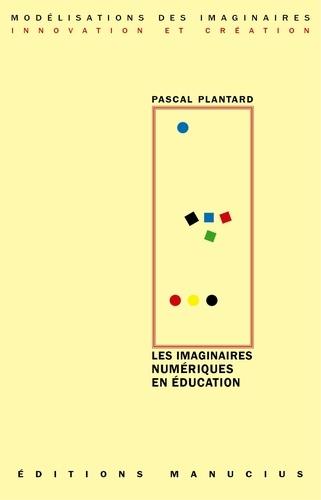 Les imaginaires numériques en éducation