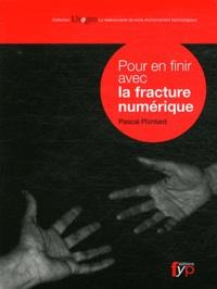 Pascal Plantard - Pour en finir avec la fracture numérique.