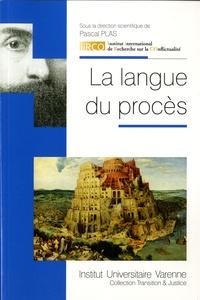 La langue du procès - Pascal Plas pdf epub