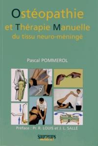 Ostéopathie et thérapie manuelle du tissu neuro-méningé.pdf