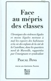 Pascal Pons - Face au mépris des classes.