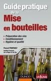 Pascal Poupault - Guide pratique de la mise en bouteilles.