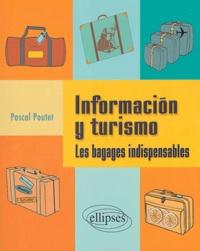 Pascal Poutet - Informacion y turismo - Les bagages indispensables.