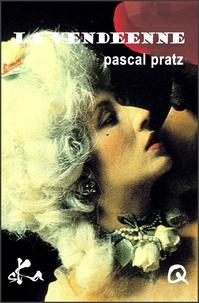 Pascal Pratz - La vendéenne.