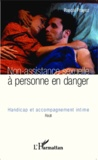 Pascal Prayez - Non-assistance sexuelle à personne en danger - Handicap et accompagnement intime.