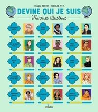 Pascal Prévot et Nicolas Pitz - Devine qui je suis - Femmes illustres.