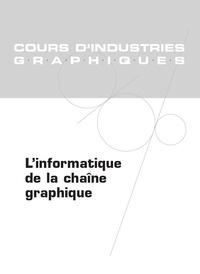 Pascal Prévot - L'informatique de la chaîne graphique.