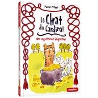 Pascal Prévot - Le Chat du Cardinal Tome 2 : Une mystérieuse disparition.