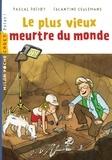 Pascal Prévot et Eglantine Ceulemans - Le plus vieux meurtre du monde.