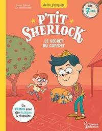 Pascal Prévot et Art Grootfontein - Le secret du coffret - P'tit Sherlock Ma tout première enquête.