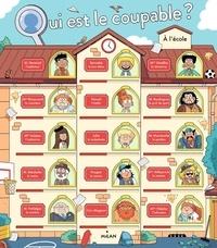 Pascal Prévot et Vincent Caut - Qui est le coupable ? A l'école.