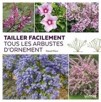 Ebook téléchargements torrent pdf Tailler facilement tous les arbustes d'ornement (French Edition) 9782379220883 PDF PDB iBook