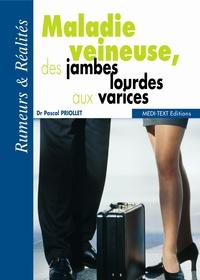 Maladie veineuse, des jambes lourdes aux varices.pdf
