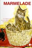 Pascal Priollet et Michel Terrasse - Marmelade - L'histoire d'un animal courageux.