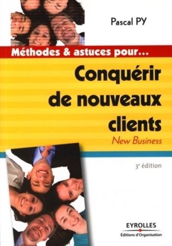 Pascal Py - Conquérir de nouveaux clients.