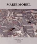 Pascal Quignard et Pierre Bourgeade - Marie Morel - Peintures.