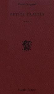 Pascal Quignard - Petits traités - Tome 5.