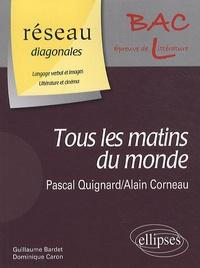 Pascal Quignard - Tous les matins du monde - Bac L.