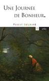 Pascal Quignard - Une journée de bonheur.