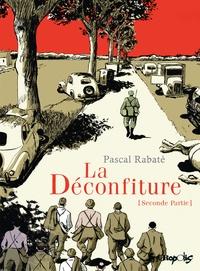 Pascal Rabaté - La déconfiture Tome 2 : .