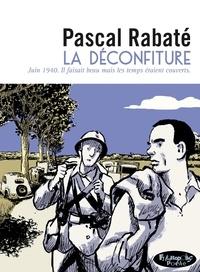Pascal Rabaté - La déconfiture.