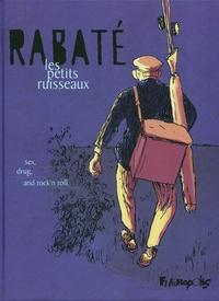 Pascal Rabaté - Les petits ruisseaux.