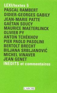 Pascal Rambert et Didier-Georges Gabily - LEXI/Textes 5 Inédits et commentaires.