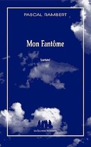 Sennaestube.ch Mon Fantôme - Cantate Image