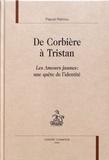 Pascal Rannou - De Corbière à Tristan - Les Amours jaunes : une quête de l'identité.