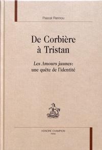 De Corbière à Tristan - Les Amours jaunes : une quête de lidentité.pdf