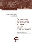 Pascal-Raphaël Ambrogi - Dictionnaire du bon usage au service du sens et de la nuance.