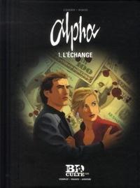 Pascal Renard et Iouri Jigounov - Alpha Tome 1 : L'échange.