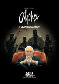 Pascal Renard et Iouri Jigounov - Alpha Tome 2 : Clan Bogdanov.