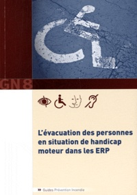 Pascal Reynaud - Evacuation des personnes en situation de handicap moteur dans les ERP - GN 8.