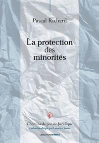 Pascal Richard - La protection des minorités.