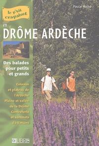 Pascal Riché - Drôme Ardèche - Balades pour petits et grands.