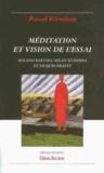 Pascal Riendeau - Méditation et vision de l'essai - Roland Barthes, Milan Kundera et Jacques Brault.