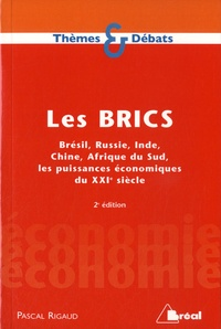 Galabria.be Les BRICS - Brésil, Russie, Inde, Chine, Afrique du Sud, les puissances économiques du XXIe siècle Image