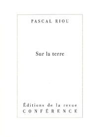 Pascal Riou - Sur la terre.