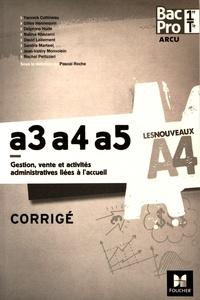 A3-A4-A5 Gestion, vente et activités administratives liées à laccueil 1re/Tle Bac Pro ARCU - Corrigé.pdf