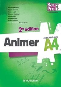 Pascal Roche et Aurore de Brincat - Animer 1re Tle Bac Pro Commerce.