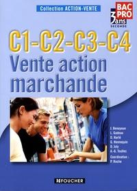 Pascal Roche et J Benayoun - Vente action marchande 2e Bac Pro - C1-C2-C3-C4.