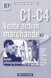 Pascal Roche - Vente action marchande C1-C4 BEP VAM - Guide pédagogique.