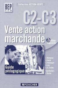 Pascal Roche - Vente action marchande C2-C3 BEP VAM - Guide pédagogique.