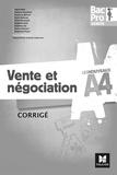 Pascal Roche et David Lallement - Vente et négociation 1re/Tle Bac Pro Vente - Corrigé.